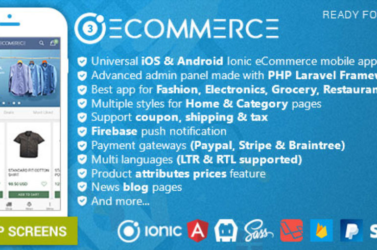 Ionic Ecommerce – Universal iOS & Android Ecommerce / Store Full Mobile App with Laravel CMS
