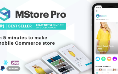 MStore Pro v3.9.5 – Complete React Native template for e-commerce